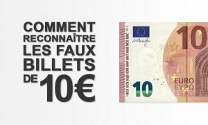 Comment reconnaître les faux-billets de 10 euros