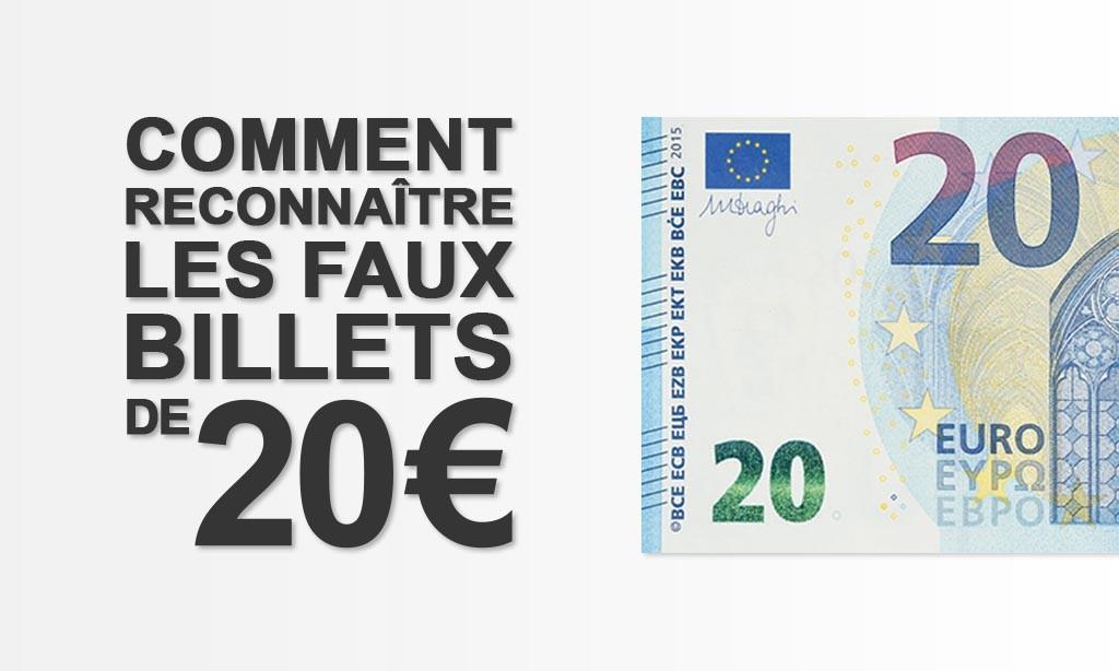 Comment reconnaître en 3 étapes les faux billets de 20 euros !