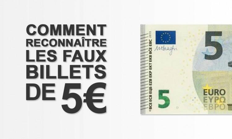 Comment reconnaître en 3 étapes un faux billet de 5 euros !