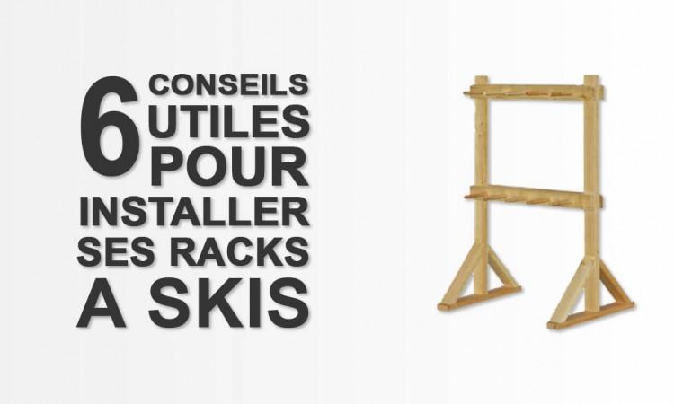 6 conseils utiles pour l'installation de vos racks à skis en station !